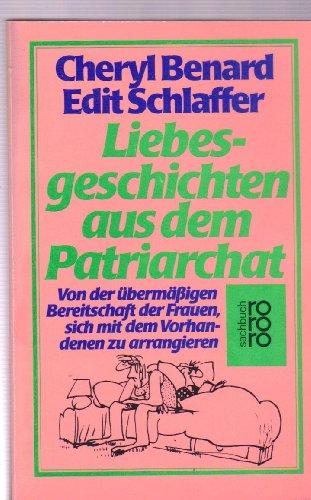 Liebesgeschichten aus dem Patriarchat