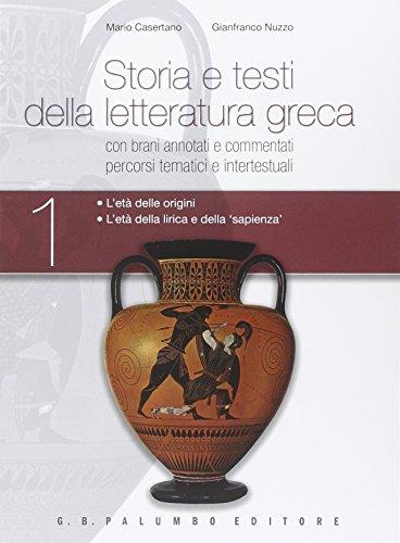 Storia e testi della letteratura greca. Plus. Con antologia degli storici. Per i Licei. Con espansione online: 1