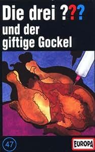 047/und der giftige Gockel [Musikkassette]