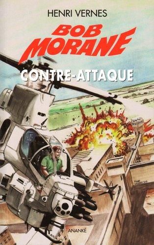 Bob Morane Le piège infernal, Tome 4