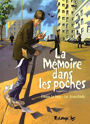 La mémoire dans les poches (2) : La mémoire dans les poches. Deuxième partie