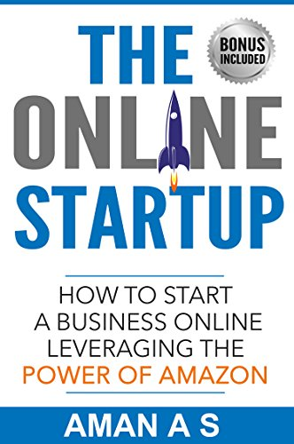 THE ONLINE STARTUP How to start a business online leveraging ...