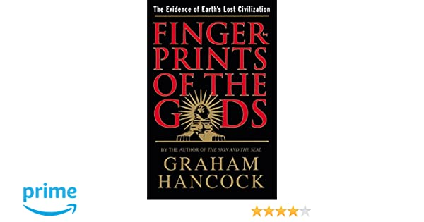 Amazon.fr - Fingerprints of the Gods: The Evidence of Earth\'s Lost ...