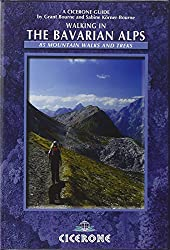 Walking in the Bavarian Alps: 85 Mountain Walks and Treks (Mountain Walking) (Cicerone Guide)