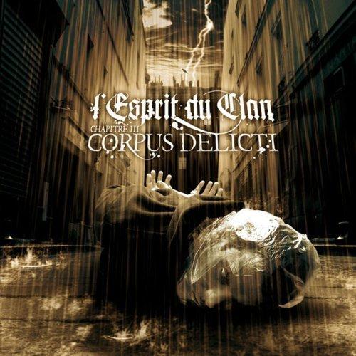 Chapitre III: Corpus Delicti by L'Esprit Du Clan (2008-01-29)