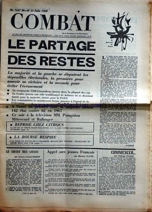 COMBAT [No 7447] du 25/06/1968 - LE PARTAGE DES RESTES - REPRISE CHEZ CITROEN - LA BOURSE - J.A. PENENT - M. CLAVEL - PH. TESSON.