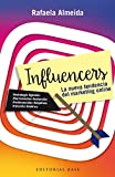 Influencers: La nueva tendencia del marketing online