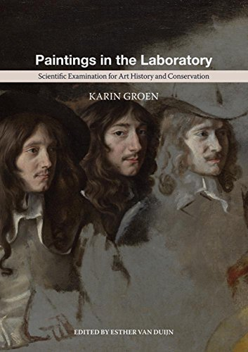 Paintings in the Laboratory: Scientific Examination for Art History and Conservation by Karin Groen (2014-08-10)