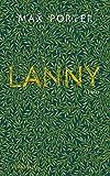 'Lanny' von 'Max Porter'