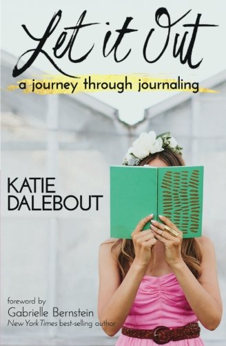 Let It Out: A Journey Through Journaling