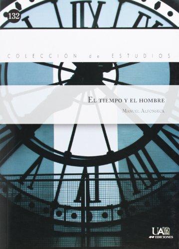 El tiempo y el hombre por Manuel Alfonseca