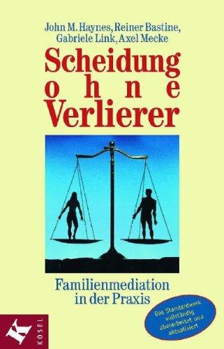 Scheidung ohne Verlierer: Familienmediation in der Praxis
