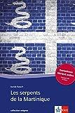 Les serpents de la Martinique: Mit Annotationen (collection enigma) -