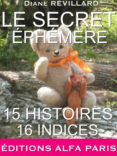 LE SECRET ÉPHÉMÈRE (COLLECTION GRAINE D'HISTOIRE t. 1) par DIANE REVILLARD