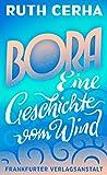 'Bora: Eine Geschichte vom Wind' von Ruth Cerha