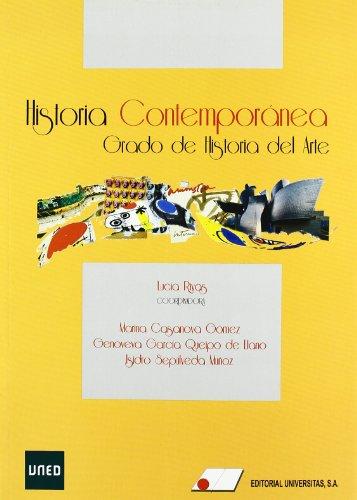 Historia contempornea. Grado de Historia del Arte por L. Rivas