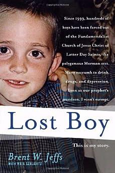 Lost Boy by [Jeffs, Brent W., Szalavitz, Maia]
