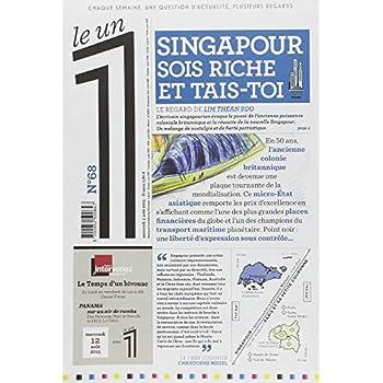 Le 1 - n°68 - Singapour sois riche et tais-toi