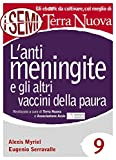 L'antimeningite e gli altri vaccini della paura