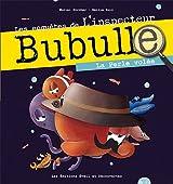 Bubulle : la perle volée