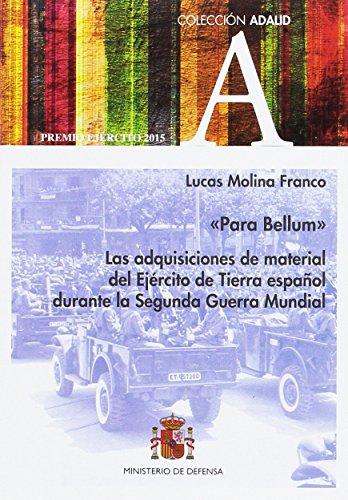 Para Bellum. Las adquisiciones de material del Ejército de Tierra español durante la 2ª Guerra Mundial
