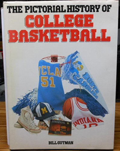 Pictorial History of College Basketball por Bill Gutman