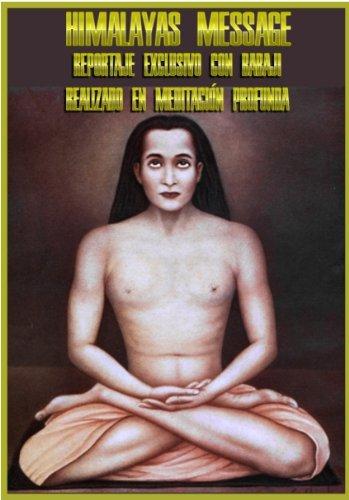 BUDDHA MAITREYA Y BABAJI: MENSAJE DESDE LOS HIMALAYAS por BUDA MAITREYA