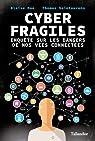 Cyber Fragiles par Saintourens