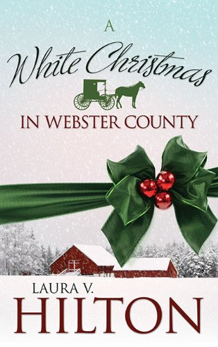 White Christmas In Webster County Amish Of Webster County