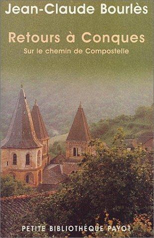 Retours Conques Sur Le Chemin De Compostelle [Pdf/ePub] eBook