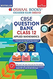 Oswaal CBSE Question Bank Class 12 Applied Mathematics Book Chapterwise & Topicwise Includes Objective Typ