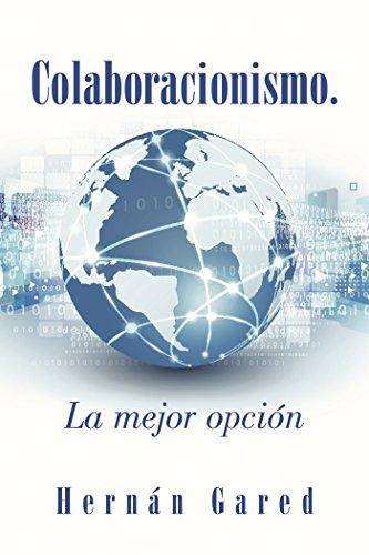 Colaboracionismo.La Mejor Opción