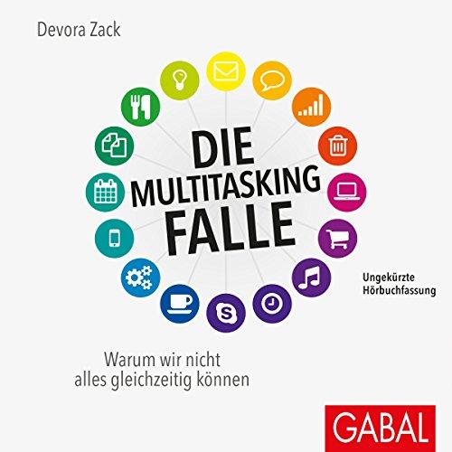 Die Multitasking-Falle: Warum wir nicht alles gleichzeitig können