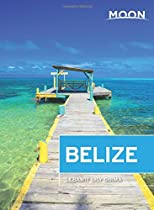 Moon Belize (Twelfth Edition) (Moon Handbooks)