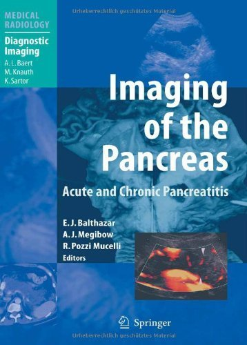 Imaging of the Pancreas: Acute and Chronic Pancreatitis (Medical Radiology) by Springer (2007-07-01)