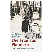 Die Frau aus Flandern: Eine Liebe im Dritten Reich
