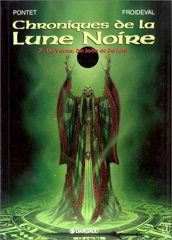 Les Chroniques De La Lune Noire - Tome 16 - Terra Secunda - Livre 2/2 De François Froideval 23 Octobre 2014 Album