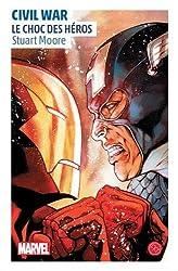 Civil War - Roman Marvel - tome  - Civil War, un roman de l'univers Marvel