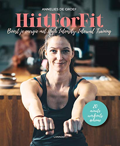 Hiit for fit (Dutch Edition)