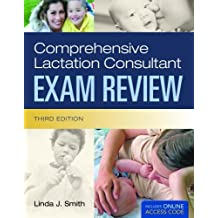 Comprehensive Lactation Consultant Exam Review (Smith, Comprehensive Lactation Consultant Exam Review) by Linda J. Smith (2010-07-16)
