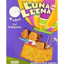 Luna Llena 4 años. Guía LOE: Material de apoyo didáctico. Educación Infantil (Proyecto Luna Llena)