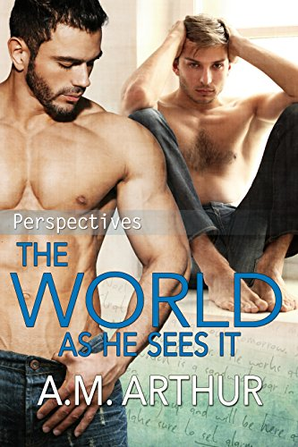 The World As He Sees It: (Perspectives #2) (English Edition)