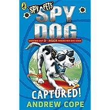 Spy Dog: Captured!