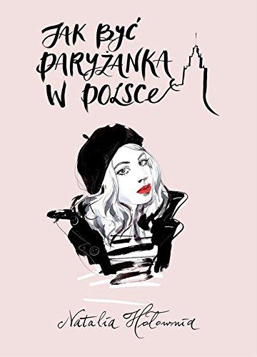 Jak byc paryzanka w Polsce