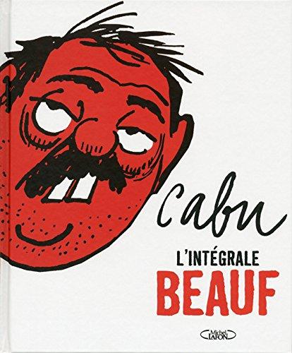 Cabu L'intégrale Beauf par Cabu