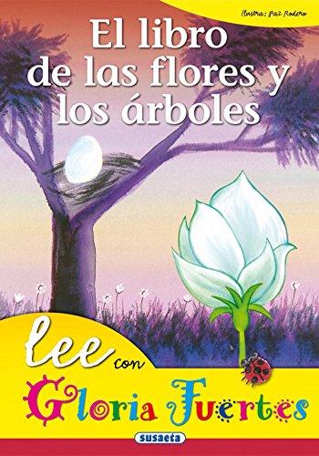 Libro De Las Flores Y Los Arboles. Lee Con. (Lee Con Gloria Fuertes)