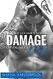 Damage Me (Crystal Gulf Book 2)