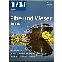 DuMont BILDATLAS Elbe und Weser, Bremen: Alles im Fluss...