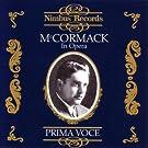 Prima Voce: McCormack in Opera