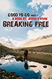Breaking Free (Good To Go)